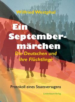 Ein Septembermärchen von Westphal,  Wilfried
