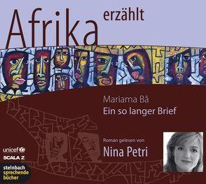 Ein so langer Brief – Afrika erzählt von Ba,  Mariama, Petri,  Nina