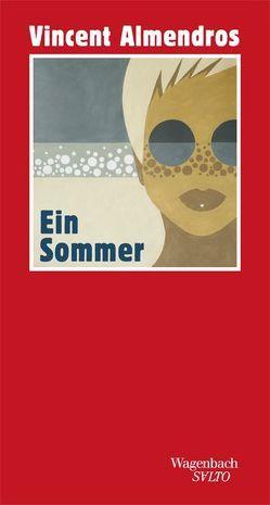 Ein Sommer von Almendros,  Vincent, Bardoux,  Till