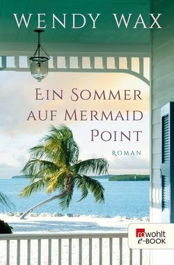Ein Sommer auf Mermaid Point von Jellinghaus,  Silke, Naumann,  Katharina, Wax,  Wendy