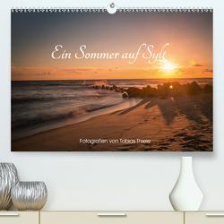 Ein Sommer auf Sylt (Premium, hochwertiger DIN A2 Wandkalender 2020, Kunstdruck in Hochglanz) von Thiele,  Tobias