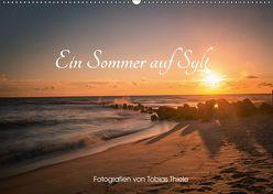 Ein Sommer auf Sylt (Wandkalender 2019 DIN A2 quer) von Thiele,  Tobias