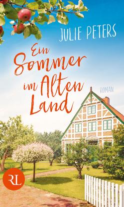 Ein Sommer im Alten Land von Peters,  Julie