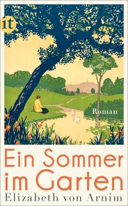 Ein Sommer im Garten von Arnim,  Elizabeth von, Schwartz,  Leonore