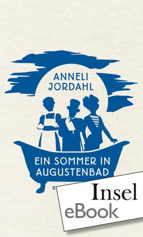 Ein Sommer in Augustenbad von Hoyer,  Nina, Jordahl,  Anneli