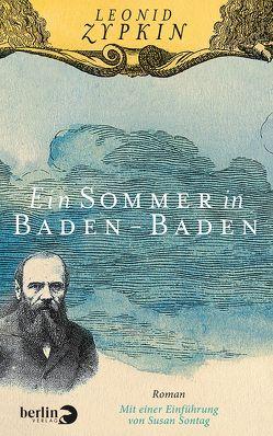 Ein Sommer in Baden-Baden von Frank,  Alfred, Zypkin,  Leonid