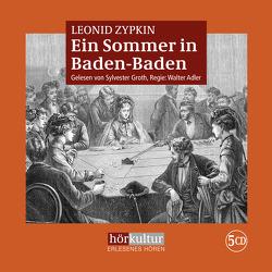 Ein Sommer in Baden-Baden von Adler,  Walter, Groth,  Sylvester, Zypkin,  Leonid