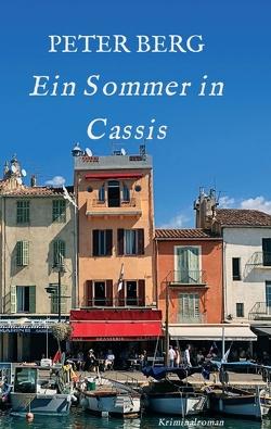 Ein Sommer in Cassis von Berg,  Peter