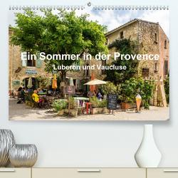Ein Sommer in der Provence: Luberon und VaucluseAT-Version (Premium, hochwertiger DIN A2 Wandkalender 2021, Kunstdruck in Hochglanz) von Seethaler,  Thomas