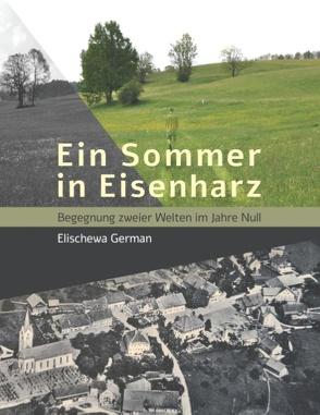 Ein Sommer in Eisenharz von German,  Elischewa