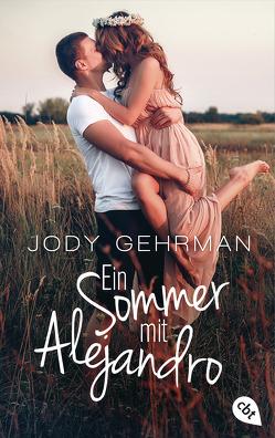 Ein Sommer mit Alejandro von Braun,  Anne, Gehrman,  Jody