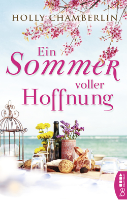 Ein Sommer voller Hoffnung von Chamberlin,  Holly, Willems,  Elvira
