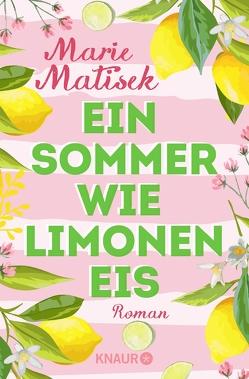 Ein Sommer wie Limoneneis von Matisek,  Marie