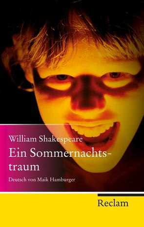 Ein Sommernachtstraum von Draesner,  Ulrike, Hamburger,  Maik, Shakespeare,  William