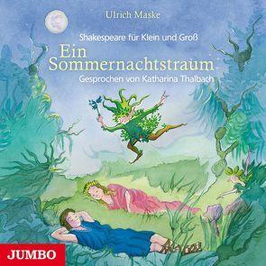 Ein Sommernachtstraum von Thalbach,  Katharina