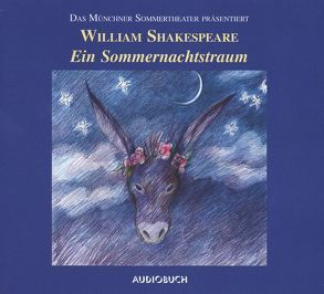 Ein Sommernachtstraum von Dissmann,  Ulrike, William,  Shakespeare