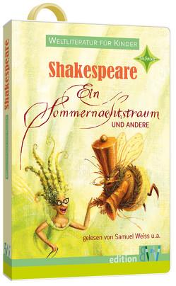 Ein Sommernachtstraum und andere von Kindermann,  Barbara, Weiss,  Samuel