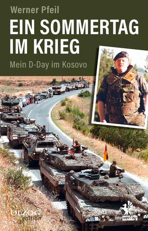 Ein Sommertag im Krieg von Pfeil,  Werner