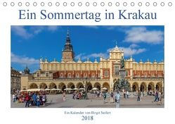 Ein Sommertag in Krakau (Tischkalender 2018 DIN A5 quer) von Seifert,  Birgit
