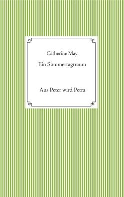 Ein Sommertagtraum von May,  Catherine