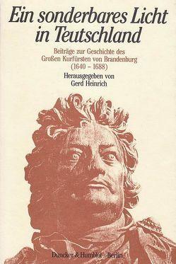 Ein sonderbares Licht in Teutschland. von Heinrich,  Gerd