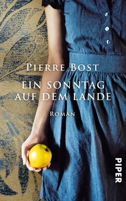 Ein Sonntag auf dem Lande von Bost,  Pierre, Moritz,  Rainer