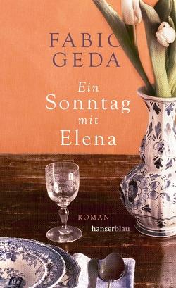 Ein Sonntag mit Elena von Geda,  Fabio, Koskull,  Verena von