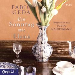 Ein Sonntag mit Elena von Geda,  Fabio, Nachtmann,  Julia