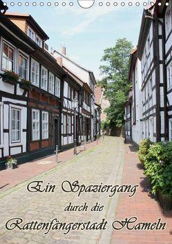 Ein Spaziergang durch die Rattenfängerstadt Hameln (Wandkalender 2019 DIN A4 hoch) von Lindert-Rottke,  Antje