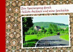 Ein Spaziergang durch Schloss Aschach und seine Geschichte von Schneider,  Erich
