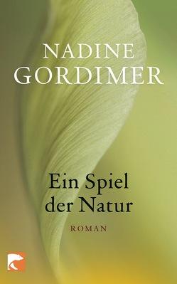 Ein Spiel der Natur von Gordimer,  Nadine, Schoenfeld,  Eva