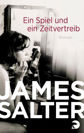 Ein Spiel und ein Zeitvertreib von Howeg,  Beatrice, Salter,  James