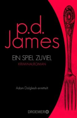 Ein Spiel zuviel von James,  P. D.