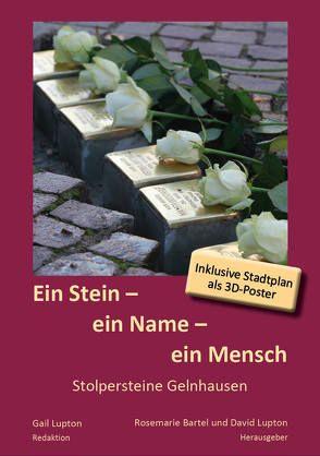 Ein Stein – ein Name – ein Mensch von Bartel,  Rosemarie, Lupton,  Gail, Prof. Dr. Lupton,  David