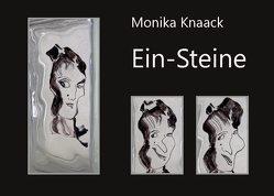 Ein-Steine von Knaack,  Monika