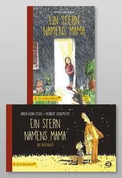 Ein Stern namens Mama – Paket: Bilderbuch und Kinderbuch von Fessel,  Karen-Susan, Schulmeyer,  Heribert