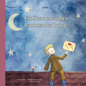 Ein Sternenzauber leuchtender Briefe von Arning,  Antje, Jando
