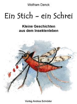 Ein Stich – ein Schrei von Denck,  Wolfram