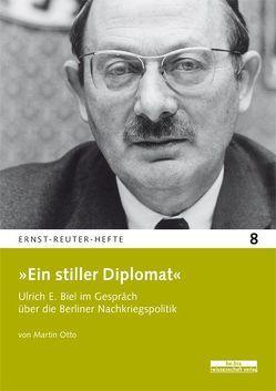 »Ein stiller Diplomat« von Otto,  Martin