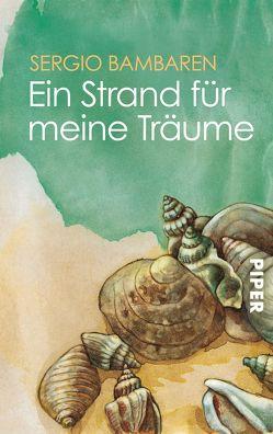 Ein Strand für meine Träume von Bambaren,  Sergio, Both,  Heinke, vom Scheidt,  Elke