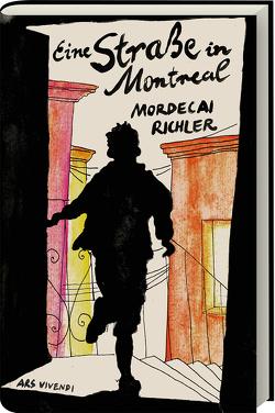 Eine Straße in Montreal von Richler,  Mordecai, Röckelein,  Gottfried