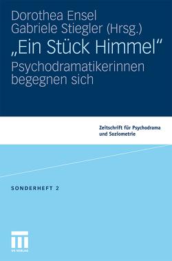 """""""Ein Stück Himmel"""" von Ensel,  Dorothea, Stiegler,  Gabriele"""