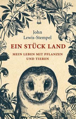 Ein Stück Land von Blind,  Sofia, Lewis-Stempel,  John