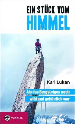 Ein Stück vom Himmel (PoD) von Lukan,  Karl