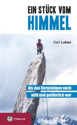 Ein Stück vom Himmel von Lukan,  Karl