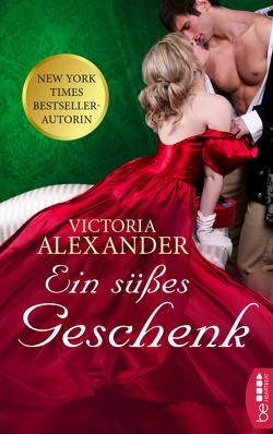 Ein süßes Geschenk von Alexander,  Victoria, Moreno,  Ulrike