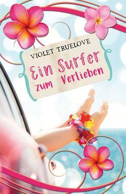 Ein Surfer zum Verlieben von Truelove,  Violet