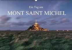 Ein Tag am Mont Saint Michel (Wandkalender immerwährend DIN A2 quer) von photography,  romanburri