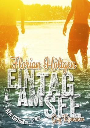 Ein Tag am See von Höltgen,  Florian