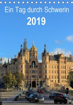Ein Tag durch Schwerin (Tischkalender 2019 DIN A5 hoch) von TakeTheShot